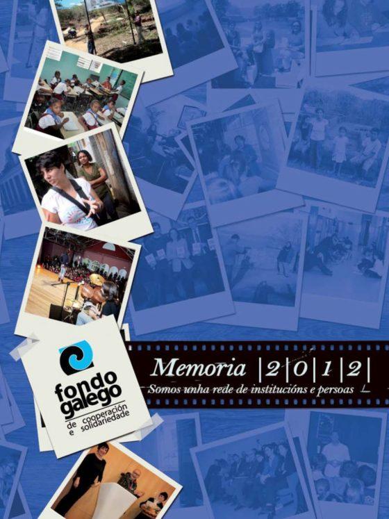 Memoria 2012: Somos unha rede de institucións e persoas