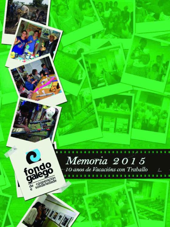 Memoria 2015: 10 anos de Vacacións con Traballo
